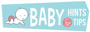 Baby Hints and Tips