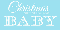 christmas gift guide for baby 2015