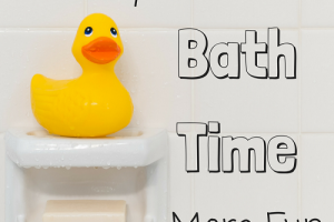 Bath time - 10 ways to make it more fun